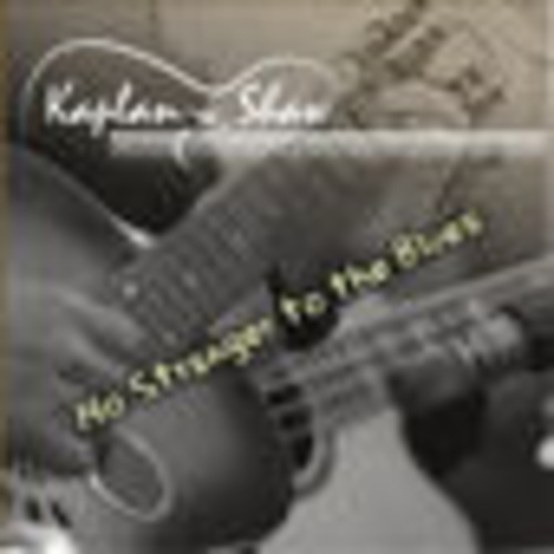 Product picture Kaplan Shaw - No Stranger To The Blues MP3 320 CBR full