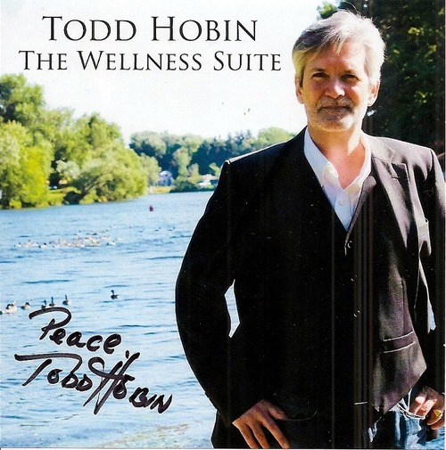 Product picture Todd Hobin - Wellness Suite MP3 320 CBR full NEW AGE